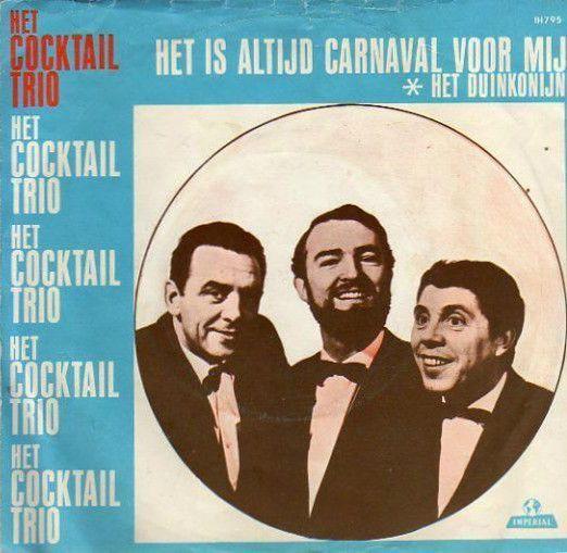 Coverafbeelding Het Cocktail Trio - Het Is Altijd Carnaval Voor Mij