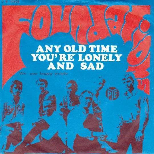Coverafbeelding Any Old Time You're Lonely And Sad - Foundations