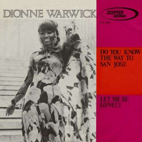 Coverafbeelding Do You Know The Way To San Jose - Dionne Warwick