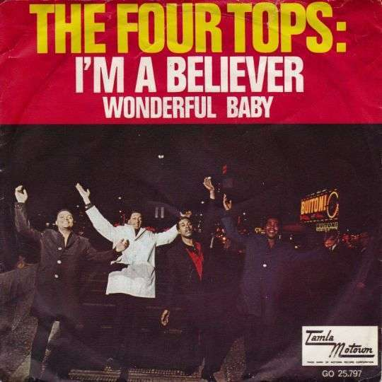 Coverafbeelding I'm A Believer - The Four Tops