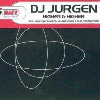 Coverafbeelding DJ Jurgen - Higher & Higher
