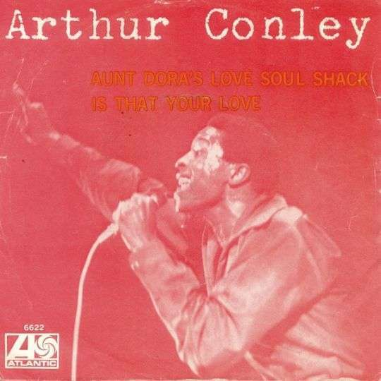 Coverafbeelding Aunt Dora's Love Soul Shack - Arthur Conley