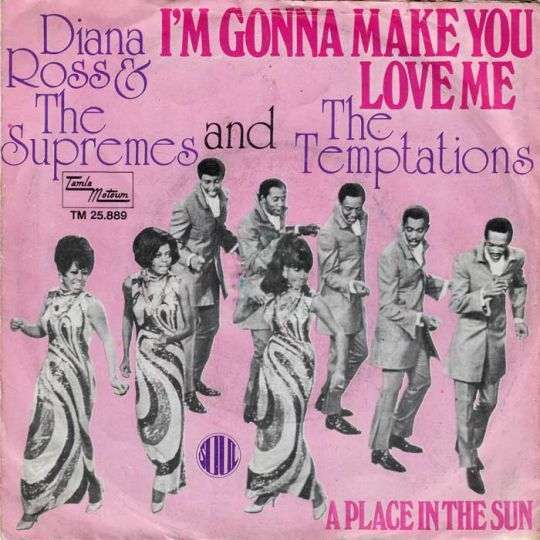 Coverafbeelding I'm Gonna Make You Love Me - Diana Ross & The Supremes And The Temptations