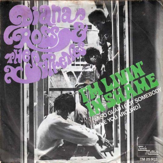 Coverafbeelding Diana Ross & The Supremes - I'm Livin' In Shame