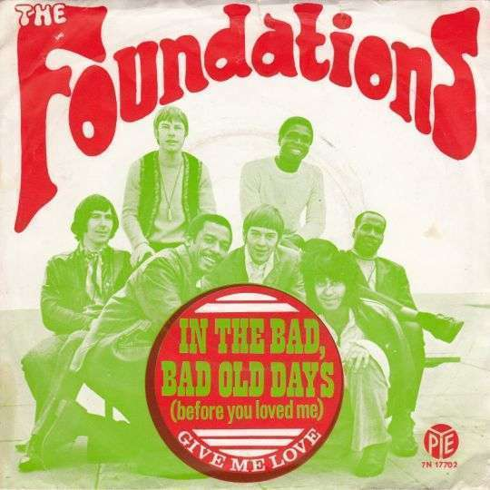 Coverafbeelding In The Bad, Bad Old Days (Before You Loved Me) - The Foundations