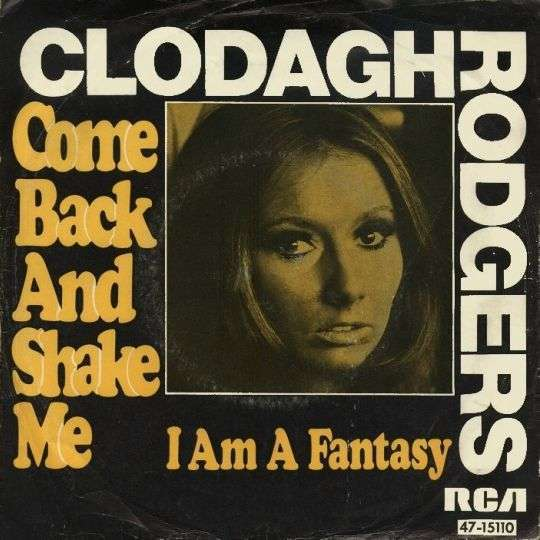 Coverafbeelding Clodagh Rodgers - Come Back And Shake Me