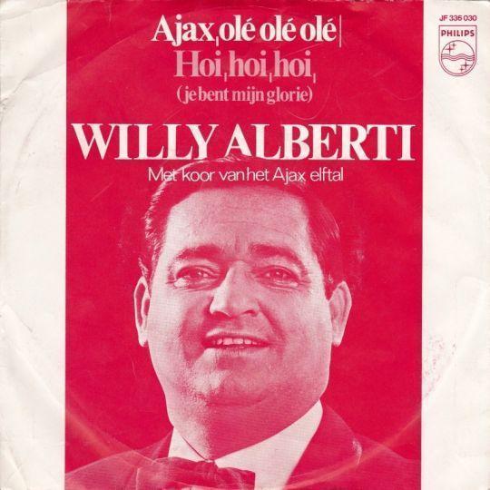 Coverafbeelding Ajax, Olé Olé Olé - Willy Alberti Met Koor Van Het Ajax Elftal