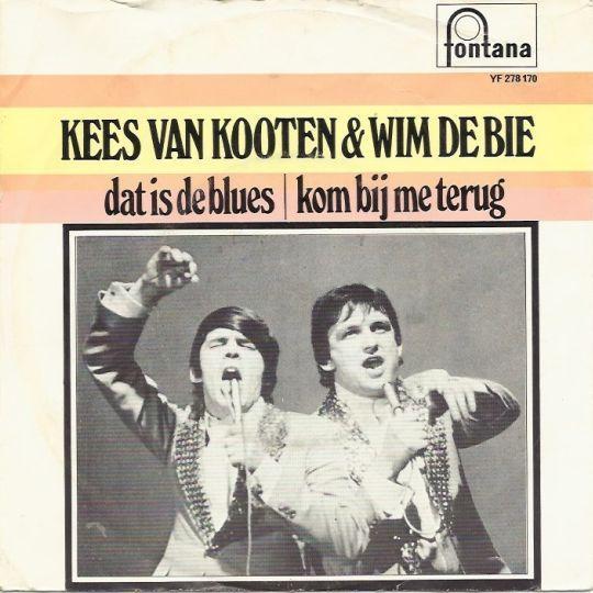 Coverafbeelding Dat Is De Blues/ Kom Bij Me Terug - Kees Van Kooten & Wim De Bie