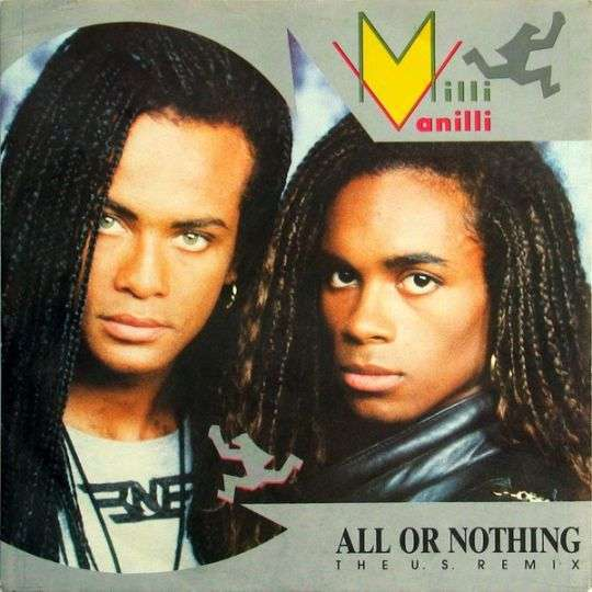 Coverafbeelding All Or Nothing - The U.s. Remix - Milli Vanilli