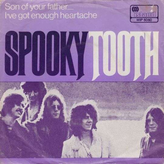 Coverafbeelding Son Of Your Father - Spooky Tooth