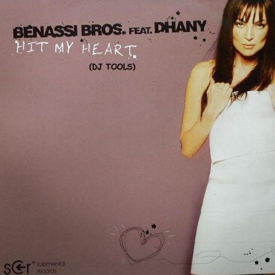 Coverafbeelding Benassi Bros. feat. Dhany - Hit My Heart