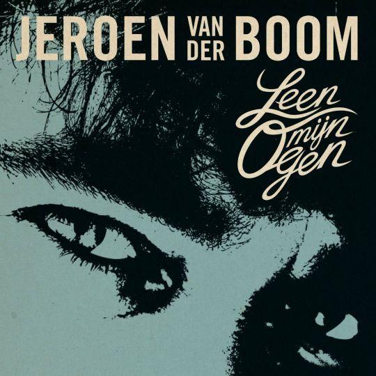Coverafbeelding Leen Mijn Ogen - Jeroen Van Der Boom
