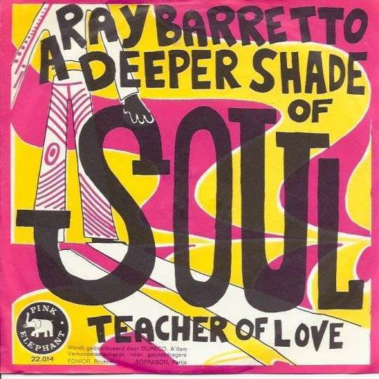Coverafbeelding Ray Barretto - A Deeper Shade Of Soul