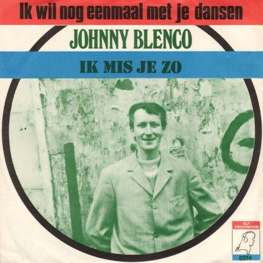 Coverafbeelding Ik Wil Nog Eenmaal Met Je Dansen - Johnny Blenco