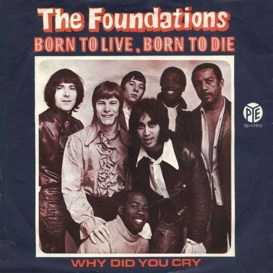 Coverafbeelding The Foundations - Born To Live, Born To Die