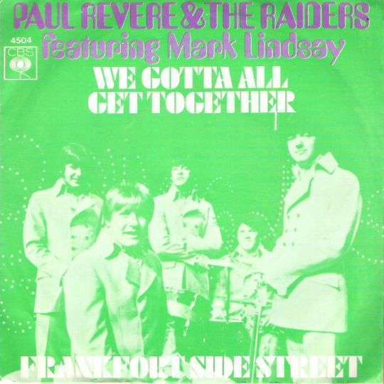 Coverafbeelding We Gotta All Get Together - Paul Revere & The Raiders Featuring Mark Lindsay