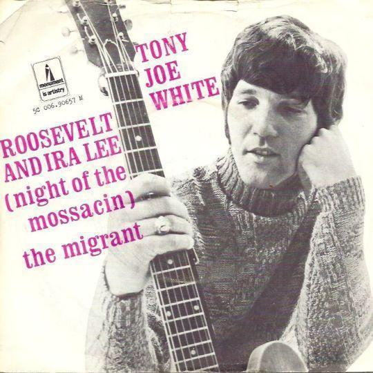 Coverafbeelding Roosevelt And Ira Lee (Night Of The Mossacin) - Tony Joe White
