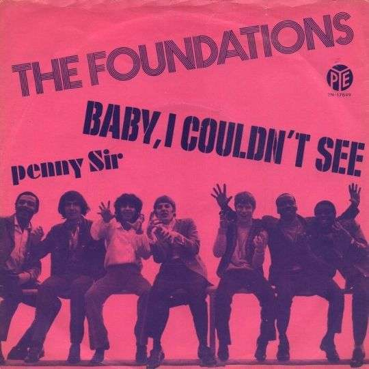 Coverafbeelding Baby, I Couldn't See - The Foundations