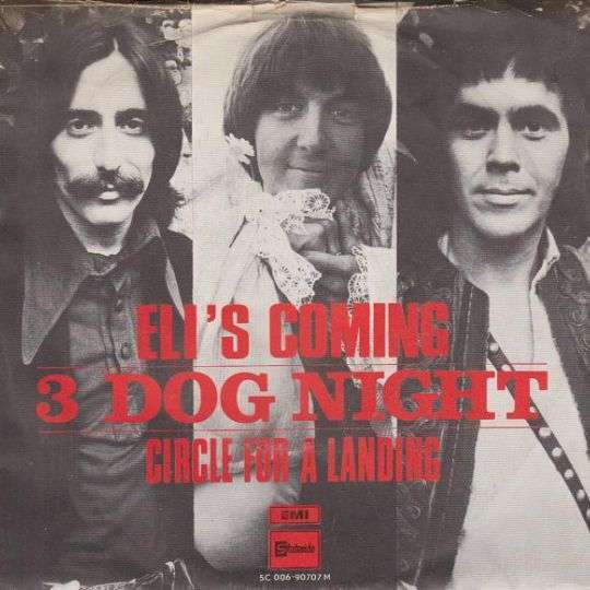 Coverafbeelding Eli's Coming - 3 Dog Night