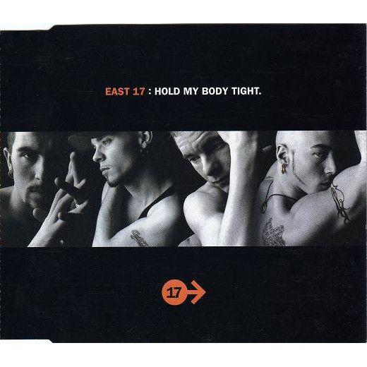 Coverafbeelding East 17 - Hold My Body Tight