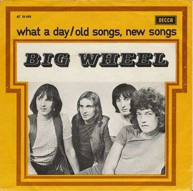 Coverafbeelding What A Day - Big Wheel