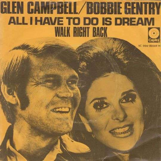 Coverafbeelding All I Have To Do Is Dream - Glen Campbell/bobbie Gentry