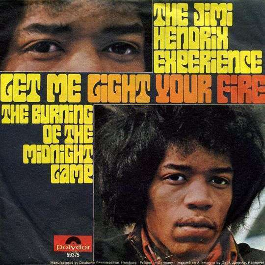 Coverafbeelding Let Me Light Your Fire - The Jimi Hendrix Experience