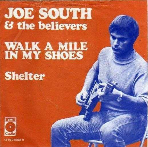 Coverafbeelding Walk A Mile In My Shoes - Joe South & The Believers