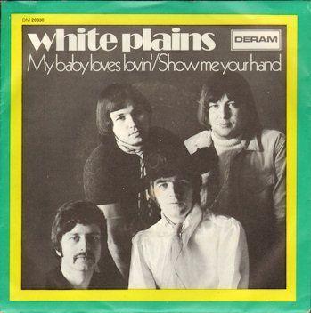 Coverafbeelding White Plains - My Baby Loves Lovin'