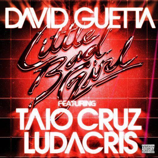 Coverafbeelding Little Bad Girl - David Guetta Featuring Taio Cruz & Ludacris