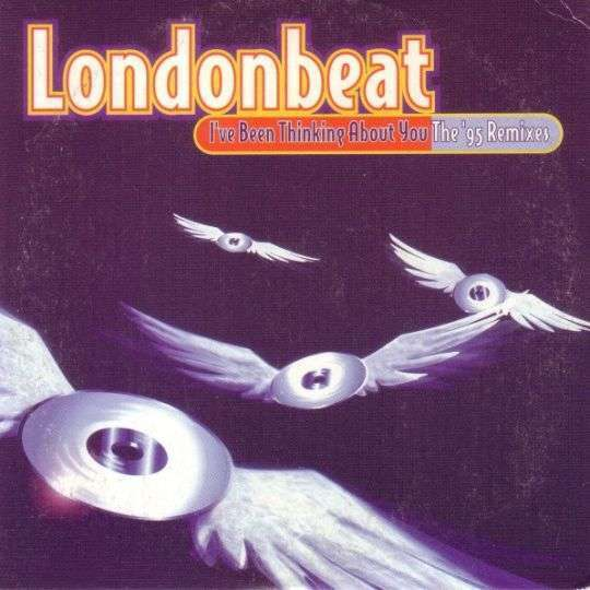 Coverafbeelding Londonbeat - I've Been Thinking About You - The '95 Remixes