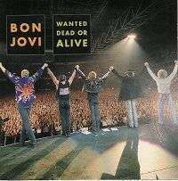 Coverafbeelding Bon Jovi - Wanted Dead Or Alive [Live]