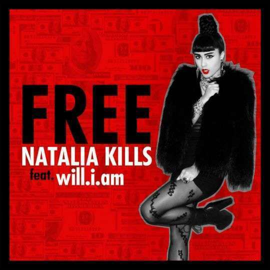 Coverafbeelding Free - Natalia Kills Feat. Will.i.am