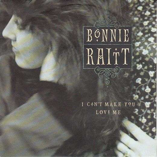 Coverafbeelding I Can't Make You Love Me - Bonnie Raitt