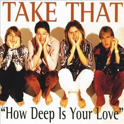 Coverafbeelding Take That - How Deep Is Your Love