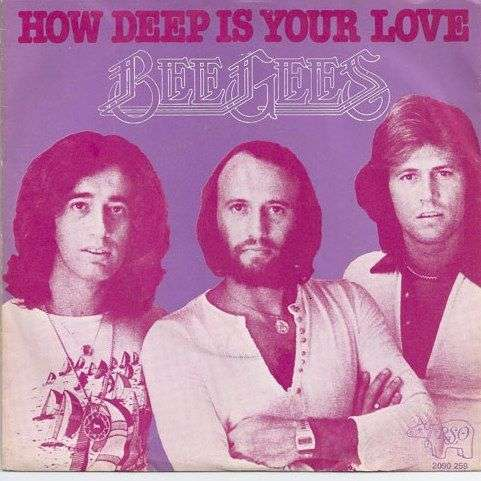Coverafbeelding Bee Gees - How Deep Is Your Love