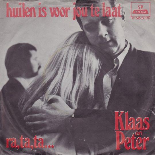 Coverafbeelding Klaas en Peter - Huilen Is Voor Jou Te Laat