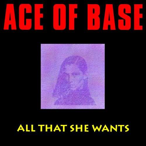 Coverafbeelding All That She Wants - Ace Of Base