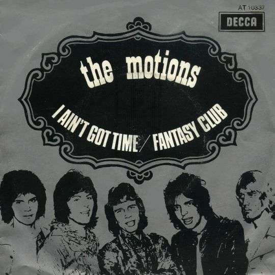 Coverafbeelding I Ain't Got Time - The Motions