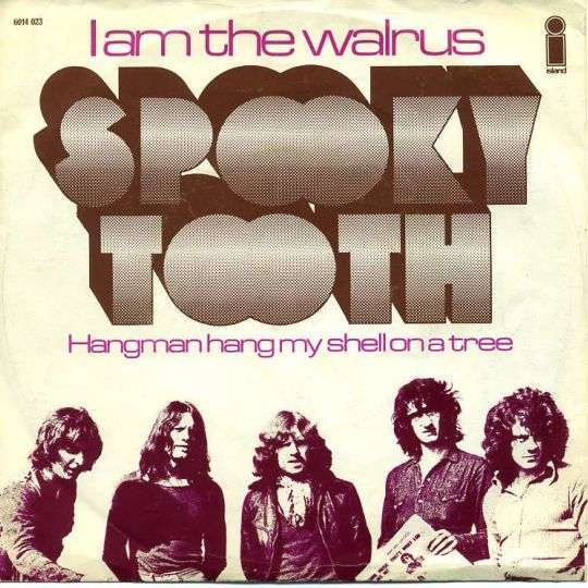 Coverafbeelding Spooky Tooth - I Am The Walrus