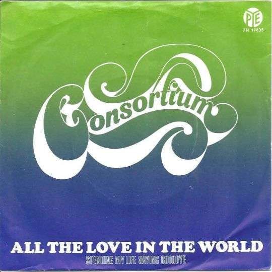Coverafbeelding All The Love In The World - Consortium