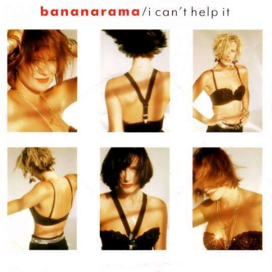 Coverafbeelding I Can't Help It - Bananarama