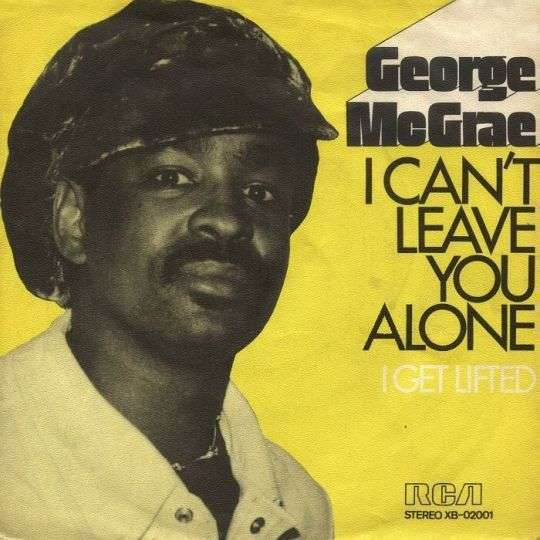 Coverafbeelding I Can't Leave You Alone - George Mcgrae