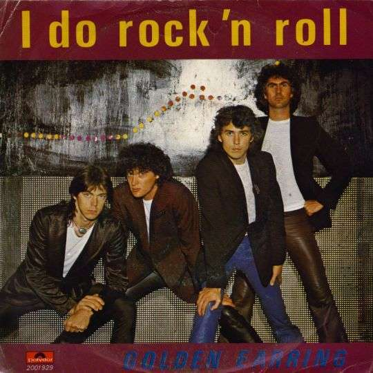 Coverafbeelding I Do Rock 'n Roll - Golden Earring