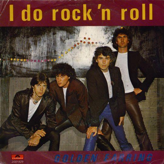 Coverafbeelding Golden Earring - I Do Rock 'n Roll