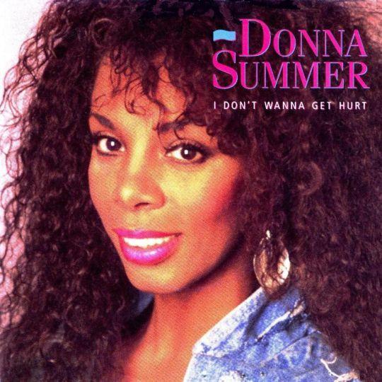 Coverafbeelding Donna Summer - I Don't Wanna Get Hurt