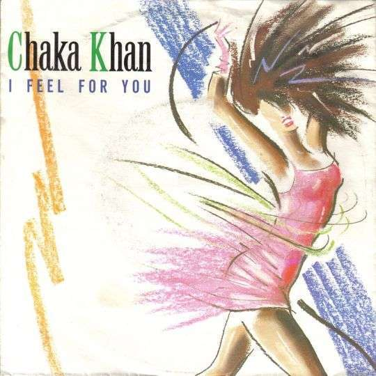 Coverafbeelding I Feel For You - Chaka Khan