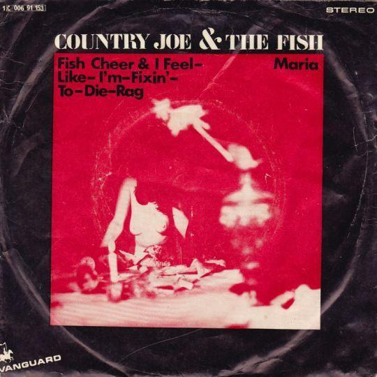 Coverafbeelding Country Joe & The Fish - Fish Cheer & I Feel-Like-I'm-Fixin'-To-Die-Rag