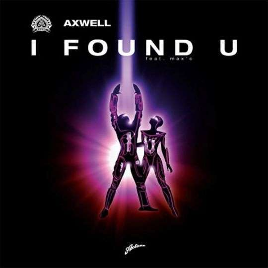 Coverafbeelding Axwell feat. Max'C - I Found U