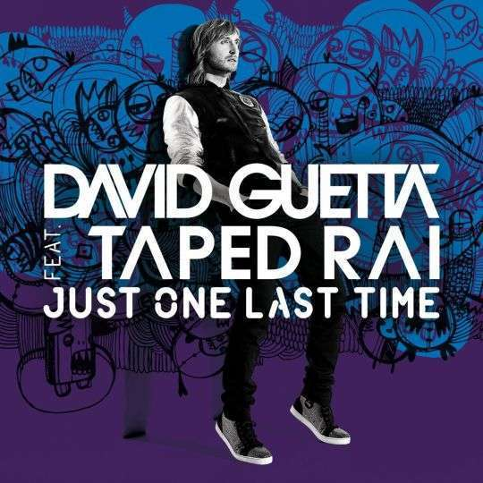 Coverafbeelding Just One Last Time - David Guetta Feat. Taped Rai